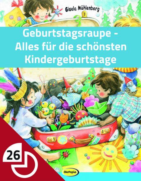 Geburtstagsraupe - Alles für die schönsten Kindergeburtstage
