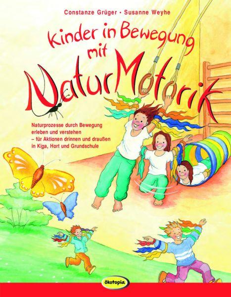 Kinder in Bewegung mit Naturmotorik
