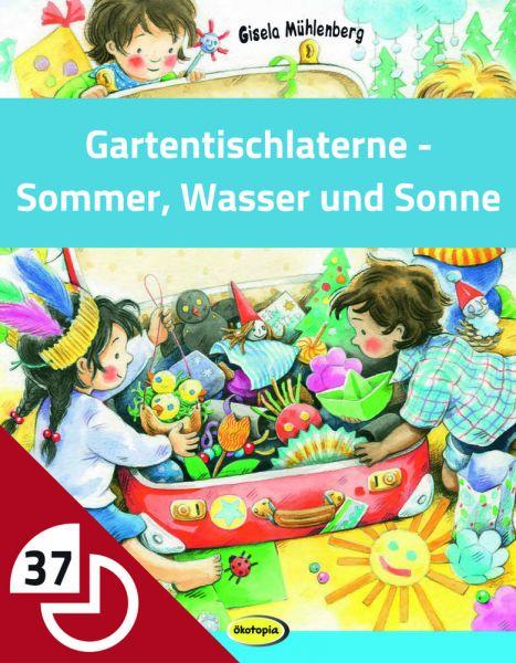 Gartentischlaterne - Sommer, Wasser und Sonne