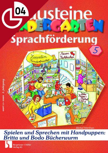 Spielen und Sprechen mit Handpuppen - Britta und Bodo Bücherwurm