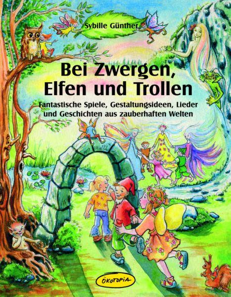 Bei Zwergen, Elfen und Trollen