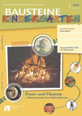Feuer und Flamme - Wissenswerstes über das heiße Element
