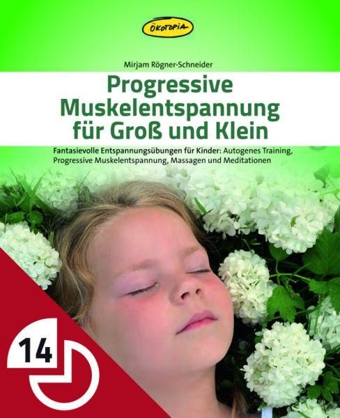 Progressive Muskelentspannung für Groß und Klein