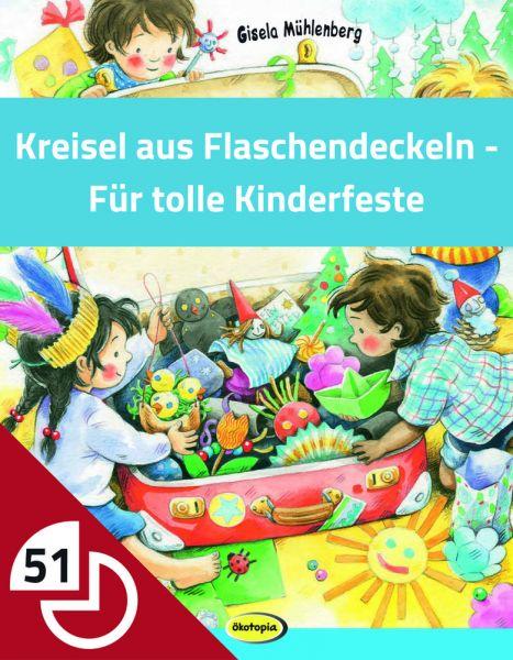 Kreisel aus Flaschendeckeln - Für tolle Kinderfeste