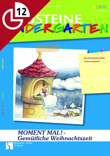Gemütliche Weihnachtszeit: MOMENT MAL! - Aktionen für den Kindergartenalltag