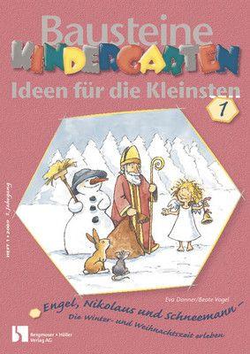 Engel, Nikolaus und Schneemann - Die Winter- und Weihnachtszeit erleben