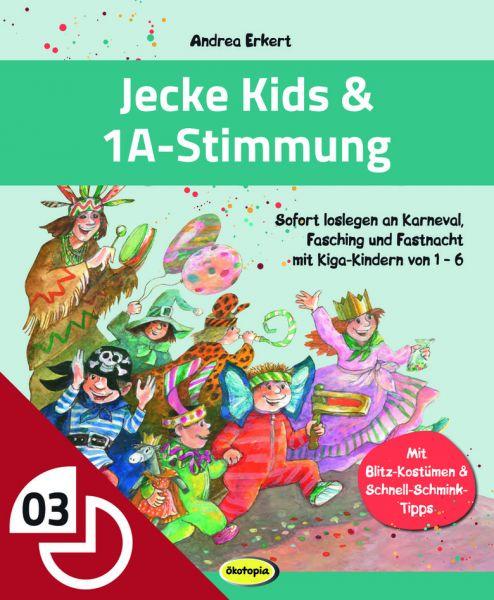 Jecke Kids & 1A-Stimmung