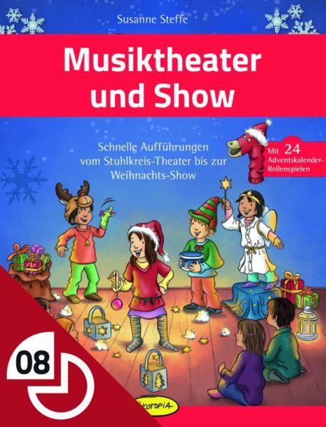 Musiktheater und Show