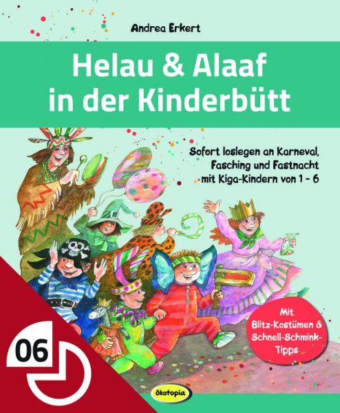 Helau & Alaaf in der Kinderbütt