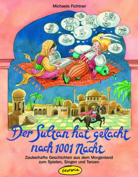 Der Sultan hat gelacht nach 1001 Nacht (Buch)