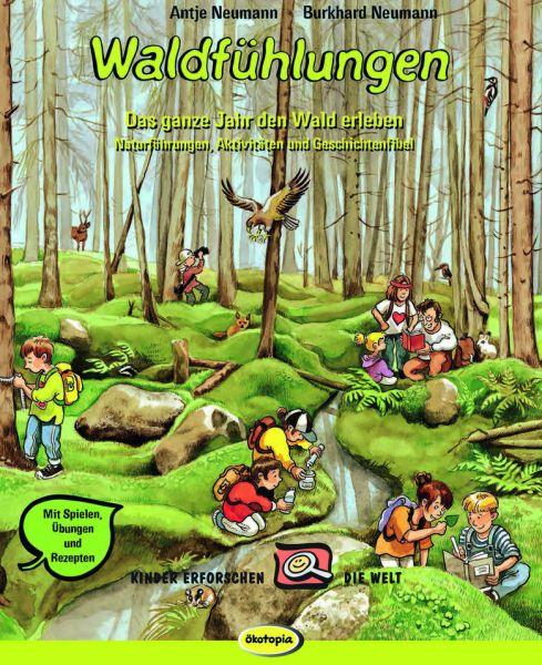 Waldfühlungen