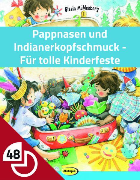 Pappnasen und Indianerkopfschmuck - Für tolle Kinderfeste