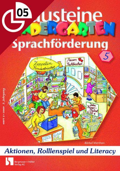 Aktionen, Rollenspiel und Literacy