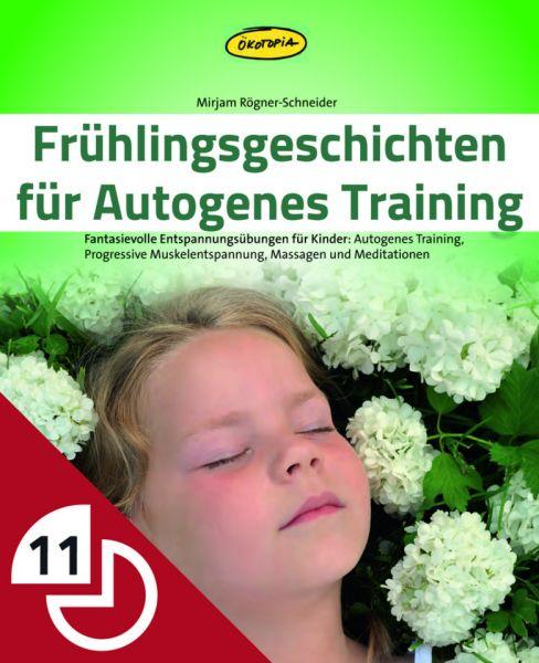 Frühlingsgeschichten für Autogenes Training