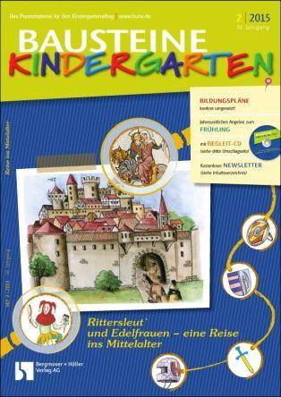 Zu Gast bei Rittersleut und Edelfrauen - eine Reise ins Mittelalter