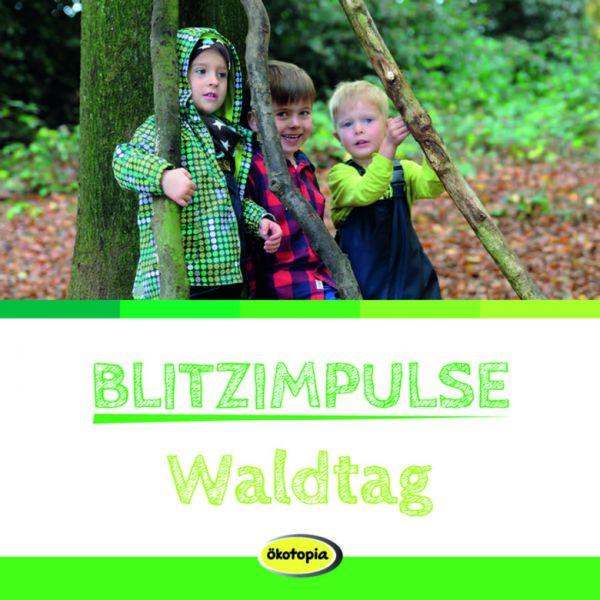 Blitzimpulse Waldtag