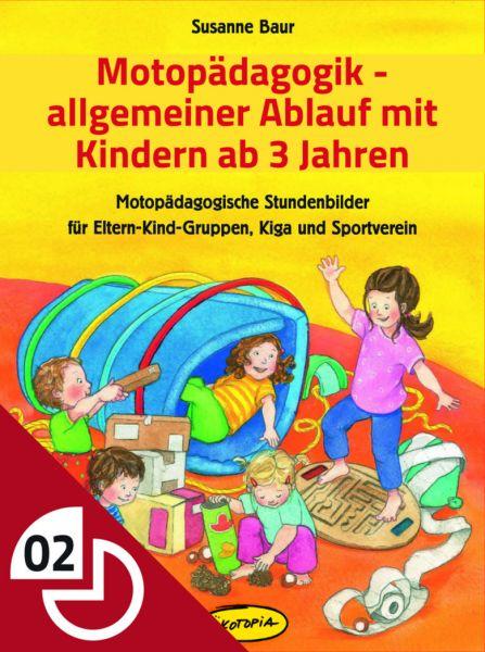 Motopädagogik - allgemeiner Ablauf mit Kindern ab 3 Jahren