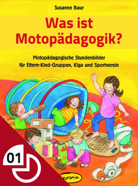 Was ist Motopädagogik?