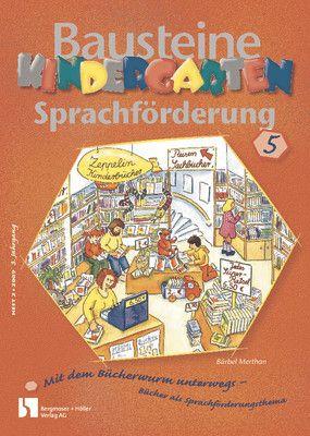 Mit dem Bücherwurm unterwegs - Bücher als Sprachförderungsthema