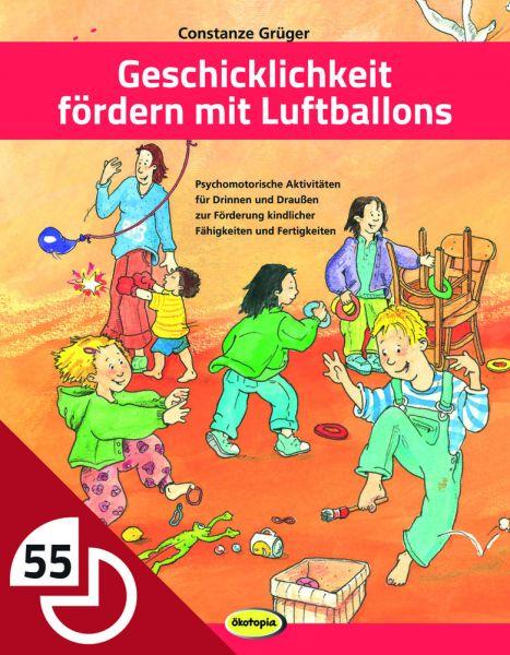Geschicklichkeit fördern mit Luftballons