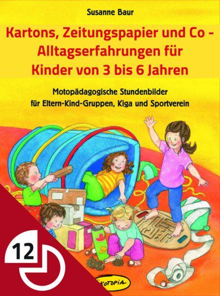 Kartons, Zeitungspapier und Co. - Alltagserfahrung für Kinder von 3 bis 6 Jahren