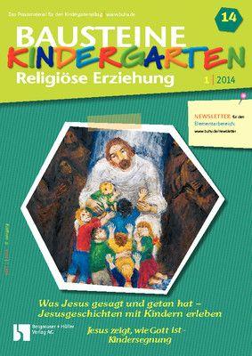 Jesus zeigt, wie Gott ist - Kindersegnung