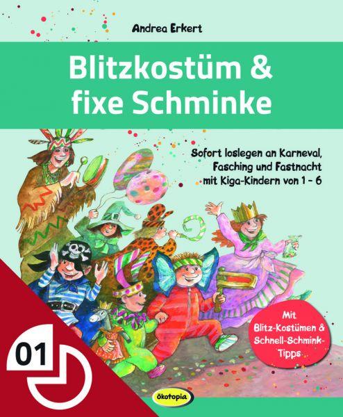 Blitz-Kostüm & fixe Schminke