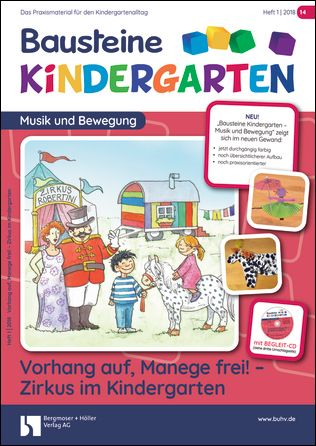 Vorhang auf, Manege frei - Zirkus im Kindergarten