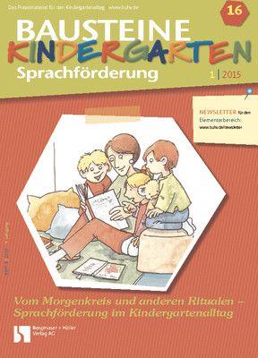 Vom Morgenkreis und anderen Ritualen - Sprachförderung im Kindergartenalltag