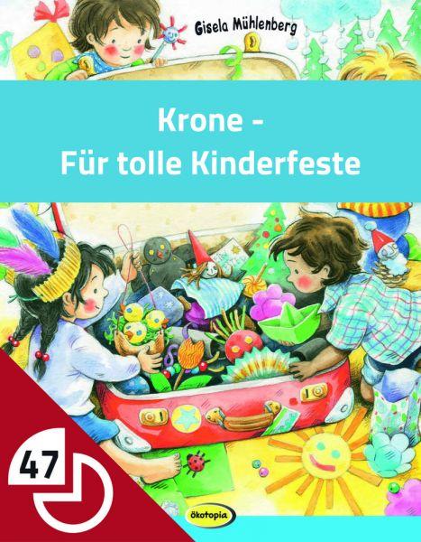Krone - Für tolle Kinderfeste