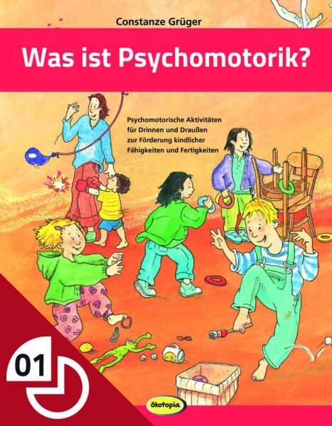 Was ist Psychomotorik?
