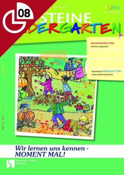 Wir lernen uns kennen: MOMENT MAL! - Aktionen für den Kindergartenalltag