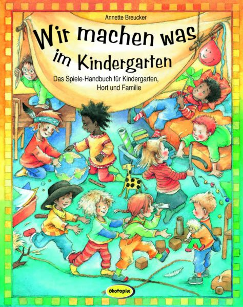 Wir machen was im Kindergarten