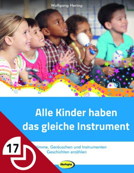 Alle Kinder haben das gleiche Instrument