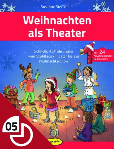 Weihnachten als Theater