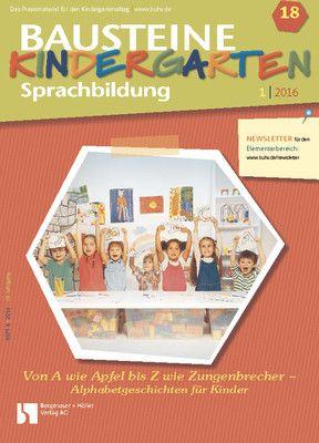 Von A wie Apfel bis Z wie Zungenbrecher - Alphabetgeschichten für Kinder