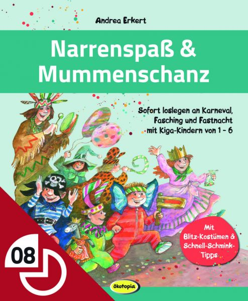 Narrenspaß & Mummenschanz