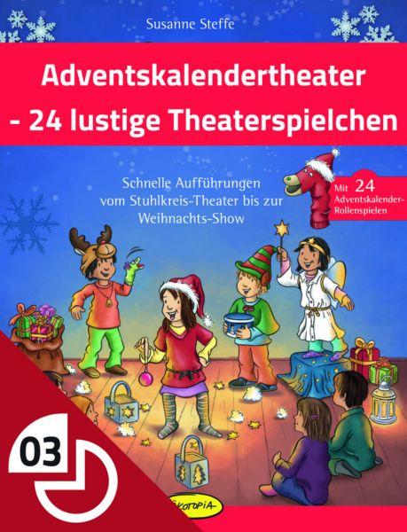 Adventskalendertheater - 24 lustige Theaterspielchen