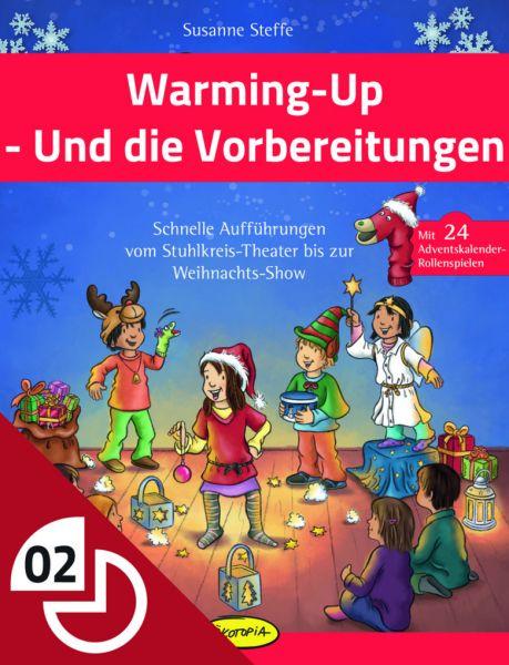 Warming Up - Und die Vorbereitungen