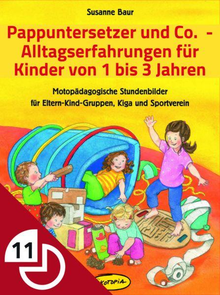 Pappuntersetzer und Co. - Alltagserfahrung für Kinder von 1 bis 3 Jahren