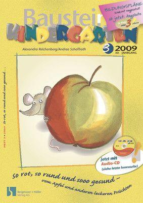 So rot, so rund und sooo gesund - vom Apfel und anderen leckeren Früchten